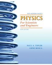 Physics for Scientists and Engineers Extended Version: Edition 6