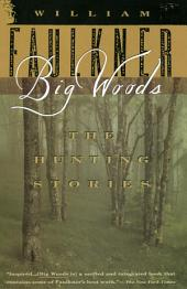 Big Woods: The Hunting Stories