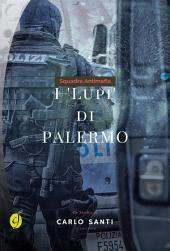 Squadra Antimafia - I Lupi di Palermo