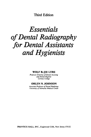 Essentials of Dental Radiography for Dental Assistants and Hygienists PDF