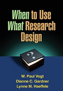 When to Use What Research Design Book