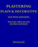 Plastering Plain and Decorative PDF
