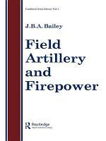 Field Artillery And Fire Power PDF