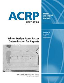 Winter Design Storm Factor Determination for Airports Book