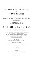 An Alphabetical Dictionary of Coats of Arms Belonging to Families in Great Britain and Ireland PDF