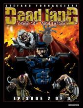Deadland Age of Violence Episode 2 of 3