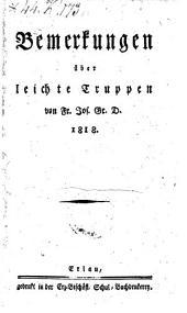 Bemerkungen über leichte Truppen von Fr. Jos. Gr. D