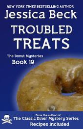 Troubled Treats: Donut Msytery #19
