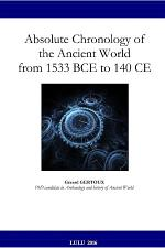Absolute Chronology of the Ancient World from 1533 BCE to 140 CE