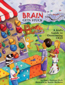 What to Do when Your Brain Gets Stuck Book