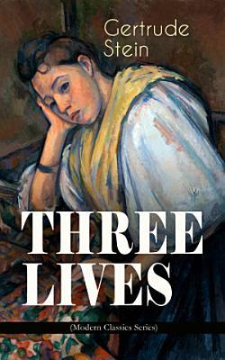 THREE LIVES  Modern Classics Series