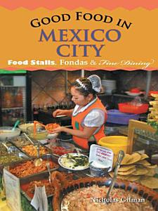 Good Food in Mexico City Book