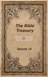 The Bible Treasury: Christian Magazine Volume 14, 1882-3 Edition