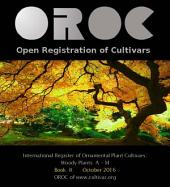 OROC Book II: International Register of Ornamental Plant Cultivars: Woody Plant A - M