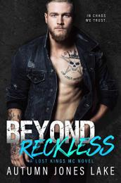 Beyond Reckless: Teller's Story, Part One (Lost Kings MC #8)