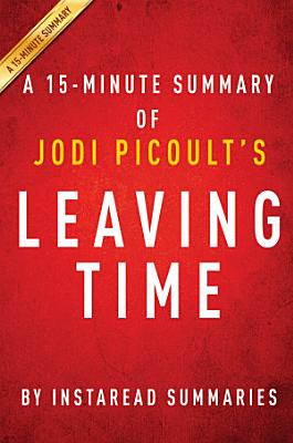 Leaving Time by Jodi Picoult   A 15 minute Summary
