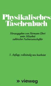 Physikalisches Taschenbuch: Ausgabe 5