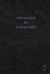 Advances in Catalysis: Volume 49
