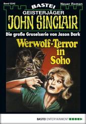 John Sinclair - Folge 0242: Werwolf-Terror in Soho