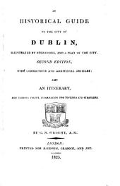 An Historical Guide to the City of Dublin