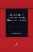 The Rebirth of American Literary Theory and Criticism PDF