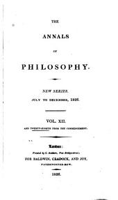 The Annals of Philosophy: Volume 12; Volume 28