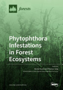 Phytophthora Infestations in Forest Ecosystems