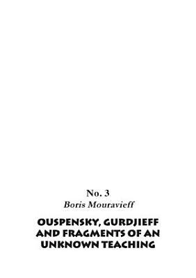 Gurdjieff  Ouspensky and Fragments PDF