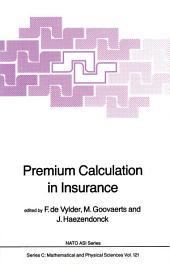 Premium Calculation in Insurance