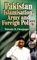 Pakistan  Islamisation  Army and Foreign Policy PDF