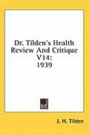 Dr Tilden's Health Review and Critique V14