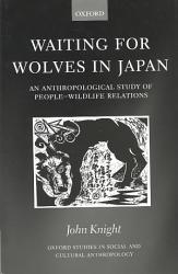 Waiting For Wolves In Japan Book PDF