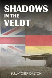 Shadows in the Veldt: Rebellion