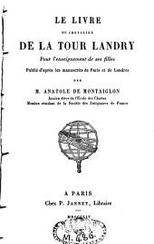 Le livre du chevalier de La Tour Landry, pour l'enseignement de ses filles