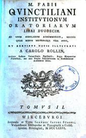 M. Fabii Qvinctiliani Institvtionvm Oratoriarvm Libri Dvodecim: Tomvs II.