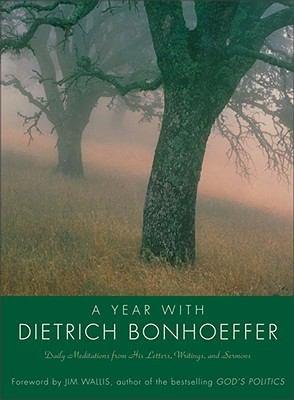 A Year with Dietrich Bonhoeffer