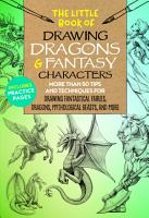 The Little Book of Drawing Dragons   Fantasy Characters PDF