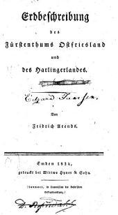 Erdbeschreibung des Fürstenthums Ostfriesland und des Harlingerlandes