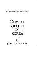 Combat Support in Korea PDF
