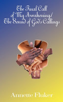 The Final Call of My Awakening/The Sound of God's Callings