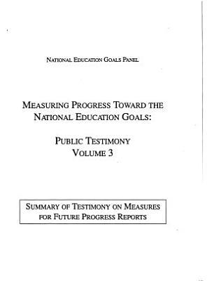 Summary of testimony on measures for future progress reports
