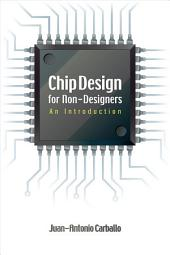 Chip Design for Non-designers
