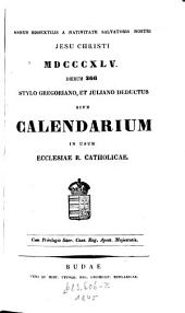 Annus a nativitate salvatoris nostri Jesu Christi ... dierum 365 stylo Gregoriano et Juliano deductus sive calendarium in usum Ecclesiae R. Catholicae
