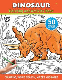 Dinosaur - Coloring and Activity Book - Volume 3