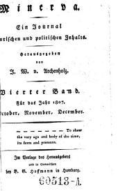 Minerva. Ein Journal historischen und politischen Inhalts hrsg. von J(ohann) W(ilhelm) v(on) Archenholtz