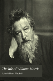 The life of William Morris: Volume 2