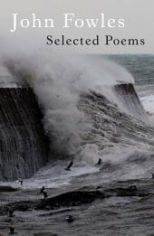 Selected Poems of John Fowles