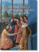 S  bastien Mamerot  a Chronicle of the Crusades