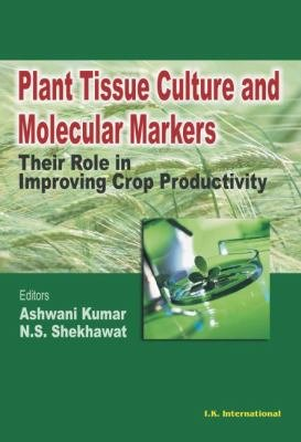 Plant Tissue Culture and Moelcular Markers