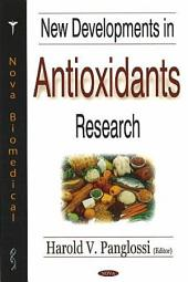 New Developments in Antioxidants Research
